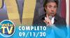 Você na TV (09/11/20) | Completo
