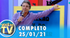 Você na TV (25/01/21) | Completo