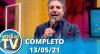 Você na TV (13/05/21) | Completo