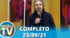 Você na TV (23/09/21) | Completo