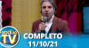 Você na TV (11/10/21) | Completo