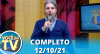 Você na TV (12/10/21) | Completo