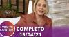 Vou Te Contar (15/04/2021) | Completo