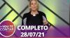 Vou Te Contar (28/07/2021) | Completo