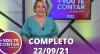 Vou Te Contar (22/09/2021) | Completo