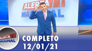 Alerta Nacional (12/01/21) | Completo