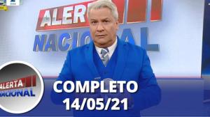 Alerta Nacional (14/05/21)   Completo