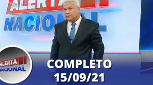 Alerta Nacional (15/09/21) | Completo
