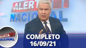 Alerta Nacional (16/09/21) | Completo
