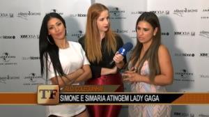 Simone e Simaria ganham 'apoio' de Lady Gaga