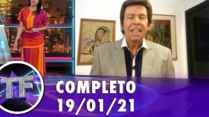 TV Fama (19/01/21) | Completo