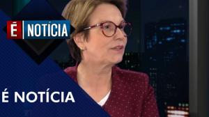 É Notícia com Tereza Cristina (20/08/19)   Completo