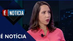 É Notícia com Laura Carvalho (10/09/19)   Completo