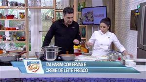 Edu Guedes e convidada ensinam receita de talharim com ervas