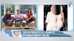 Descubra quem é a noiva famosa que tem lista de presentes de R$ 1 milhão