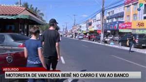Motorista deixa criança trancada em carro para ir a banco