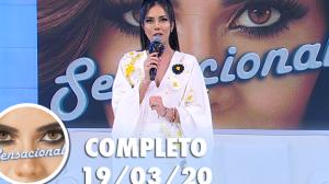 Sensacional com Mariana Ferrão (19/03/2020)   Completo