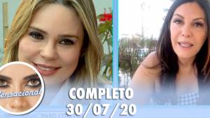 Sensacional: Márcia Goldschmidt e  Rachel Sheherazade (30/07/20) | Completo