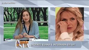 Eliana é internada em hospital em São Paulo