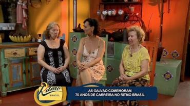 Irm�s Galv�o comemoram 70 anos de carreira no Ritmo Brasil