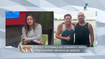 Sonia Abr�o comenta morte do seguran�a do cantor Leonardo (6)
