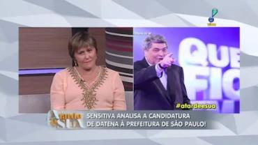 'Datena vai desistir de se candidatar � prefeitura ', prev� sensitiva (3)