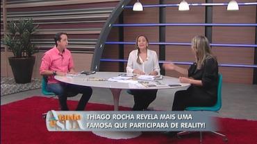 'A Tarde � Sua' revela quem j� assinou com reality show (8)