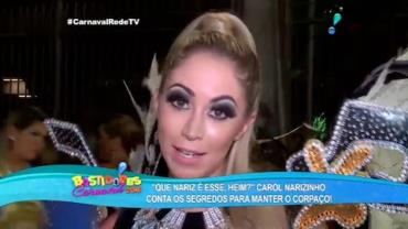 Carol Narizinho revela 'sacrif�cios' para manter corp�o no Carnaval