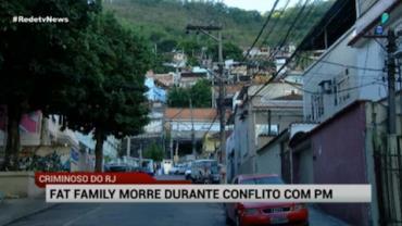 Traficante 'Fat Family' morre durante troca de tiros com PM