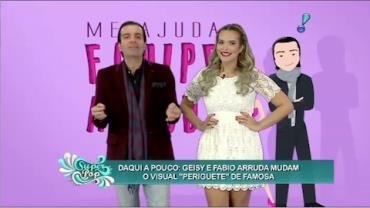 Fabio e Geisy Arruda mudam visual de 'periguete' famosa