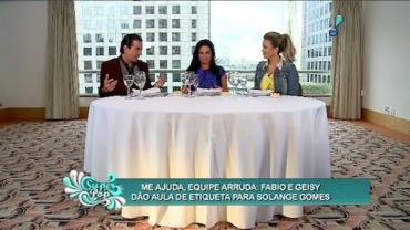 Fabio Arruda d� aula de etiqueta a Solange Gomes