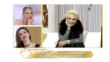 Adriane Galisteu relembra grande amizade com Hebe Camargo: