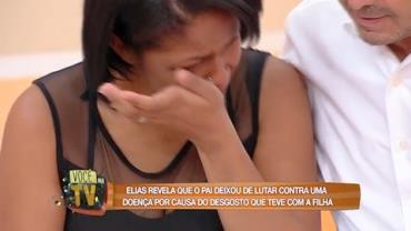 Elias revela que pai deixou de lutar pela vida por desgosto da filha (7)