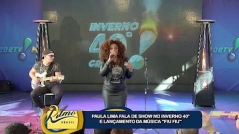 Paula Lima fala sobre seu show no encerramento do Inverno 40 Graus