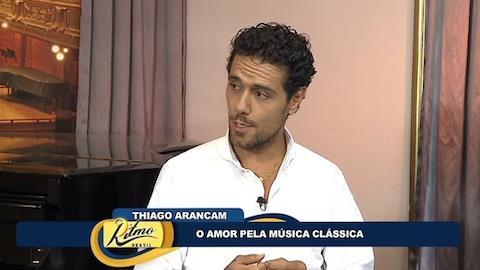 Thiago Arancam fala das t�cnicas necess�rias para ser um tenor
