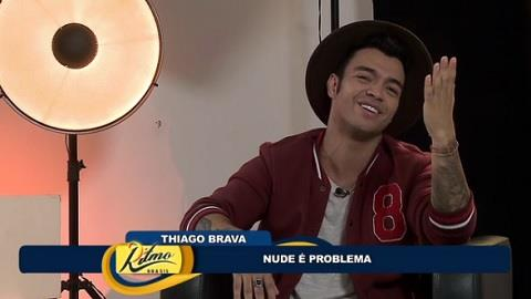 Thiago Brava diz que recebe muitos nudes: