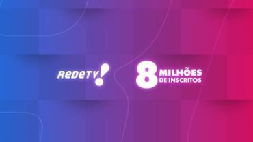 RedeTV! é a primeira TV aberta do Brasil a ter 8 milhões de inscritos no YouTube