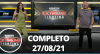 Extreme Fighting (27/08/21) | Completo