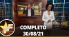 TV Fama (30/08/21)   Completo