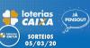 Loterias Caixa: Quina, Dia de Sorte, Dupla Sena e mais 05/03