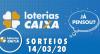Loterias Caixa: Mega-Sena, Quina, Dia de Sorte e mais 14/03