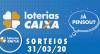 Loterias Caixa: Quina, Dupla Sena, Dia de Sorte e mais 31/03/2020