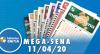 Resultado da Mega-Sena - Concurso nº 2251 - 11/04/2020