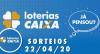 Loterias Caixa: Mega-Sena, Quina e Lotofácil 22/04/2020