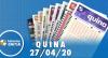 Resultado da Quina - Concurso nº 5255 - 27/04/2020