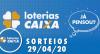 Loterias Caixa: Mega-Sena, Quina e Lotofácil 29/04/2020