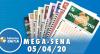 Resultado da Mega-Sena - Concurso nº 2258 - 05/05/2020