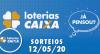 Loterias Caixa:  Quina, Lotomania, Dia de Sorte e mais 12/05/2020