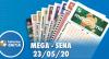 Resultado da Mega-Sena -  Concurso nº 2264 - 23/05/2020
