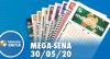 Resultado da Mega-Sena - Concurso nº 2266 - 30/05/2020